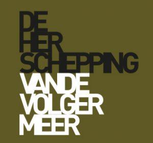<span>De herschepping van de Volgermeer</span><i>→</i>